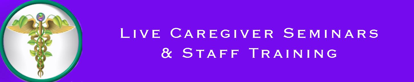Live Caregiver Seminars
